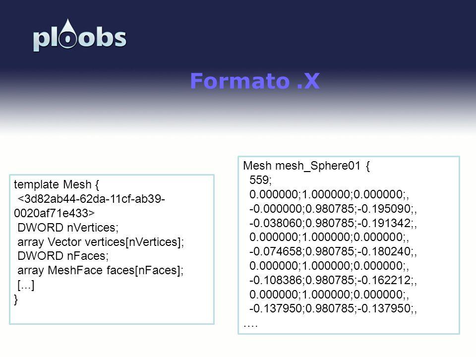 Page 10 Formato.X Mesh mesh_Sphere01 { 559; 0.000000;1.000000;0.000000;, -0.000000;0.980785;-0.195090;, -0.038060;0.980785;-0.191342;, 0.000000;1.0000
