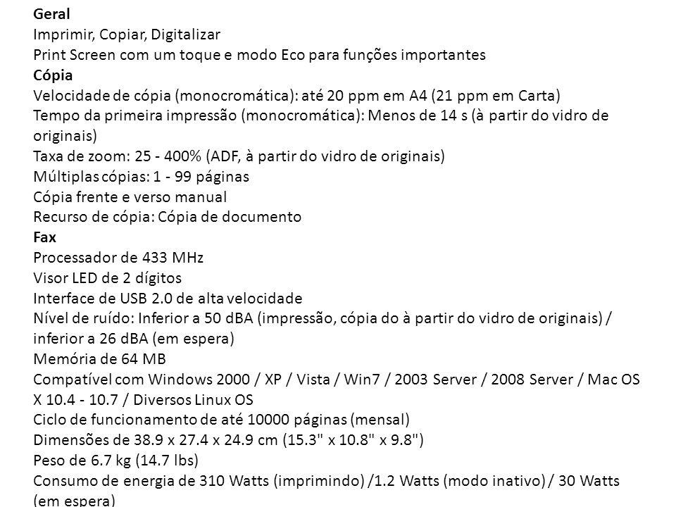 SCX-3405 impressão Velocidade de impressão (monocromática): até 20 ppm em A4 (21 ppm em Carta) Tempo da primeira impressão (Monocromática): Menos de 8
