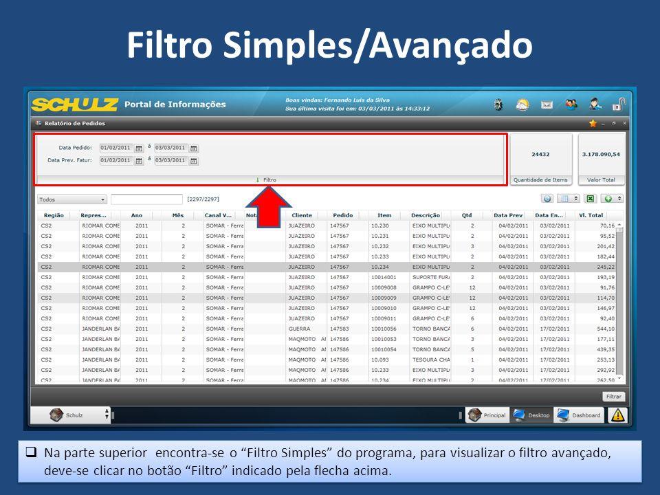 Na parte superior encontra-se o Filtro Simples do programa, para visualizar o filtro avançado, deve-se clicar no botão Filtro indicado pela flecha aci