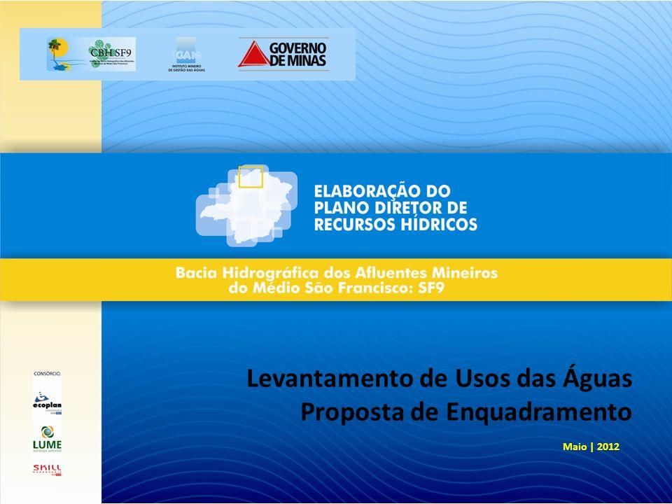 Maio | 2012 Levantamento de Usos das Águas Proposta de Enquadramento
