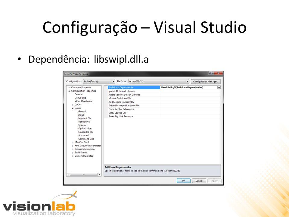 Configuração – Visual Studio Dependência: libswipl.dll.a