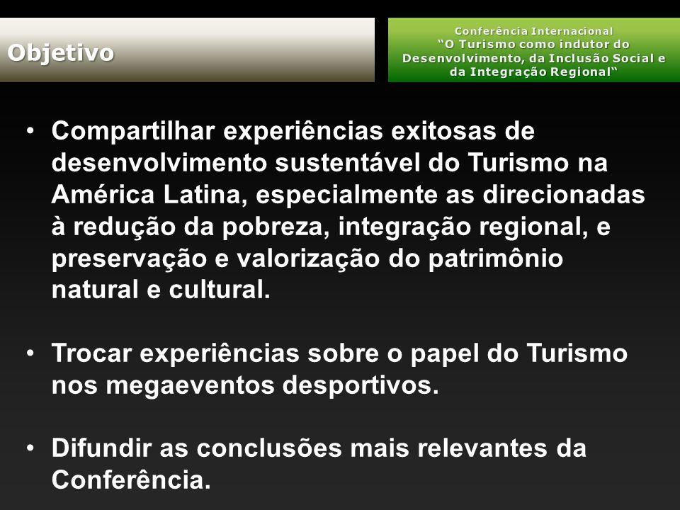 Compartilhar experiências exitosas de desenvolvimento sustentável do Turismo na América Latina, especialmente as direcionadas à redução da pobreza, integração regional, e preservação e valorização do patrimônio natural e cultural.