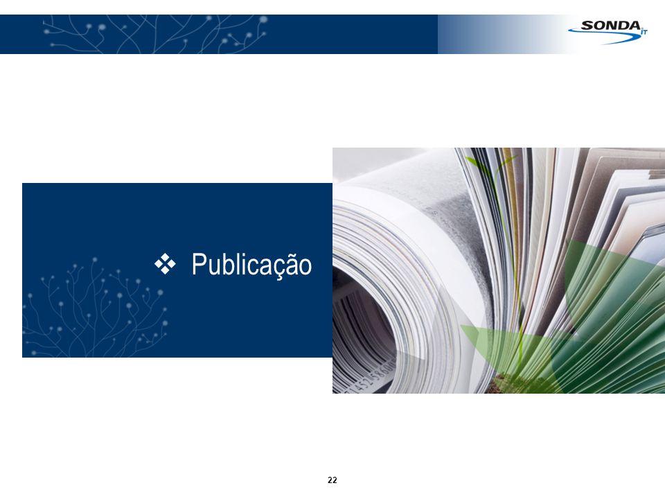 23 Publicação Divulgação Redução dos riscos e erros de publicação Múltiplos tipos de relatórios financeiros, além de diversos formatos de publicação
