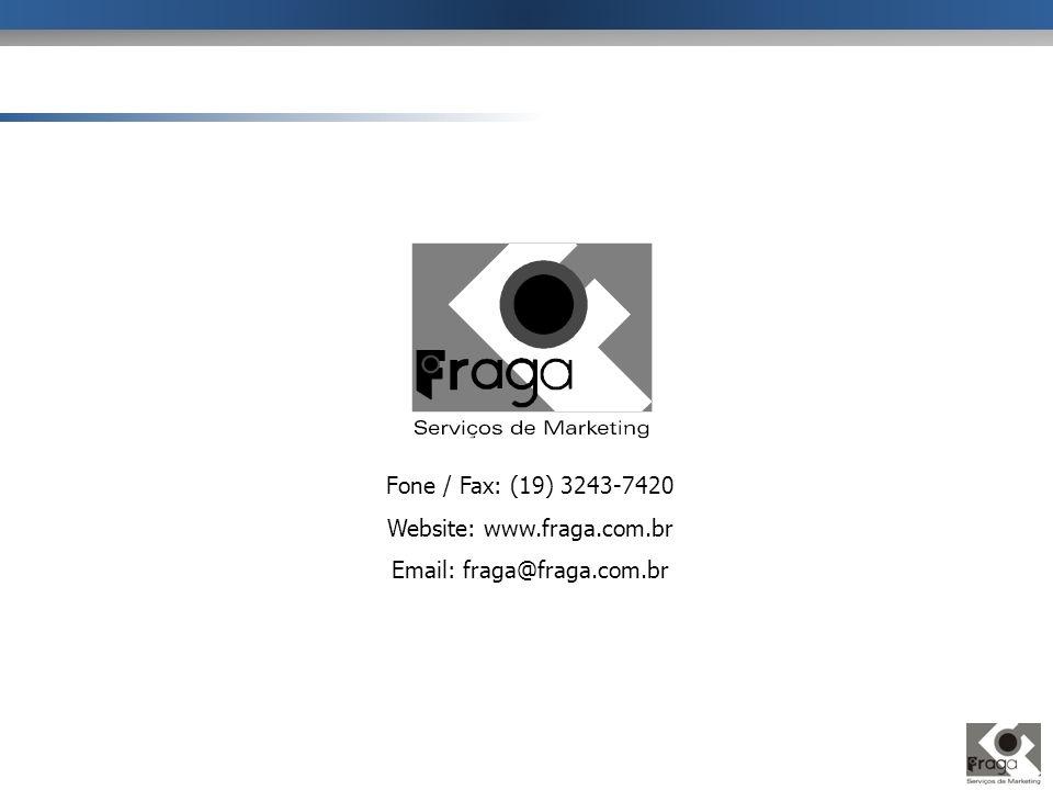Fone / Fax: (19) 3243-7420 Website: www.fraga.com.br Email: fraga@fraga.com.br