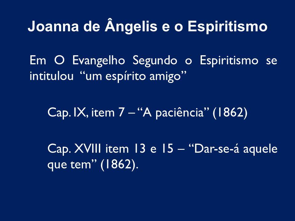 Em O Evangelho Segundo o Espiritismo se intitulou um espírito amigo Cap. IX, item 7 – A paciência (1862) Cap. XVIII item 13 e 15 – Dar-se-á aquele que