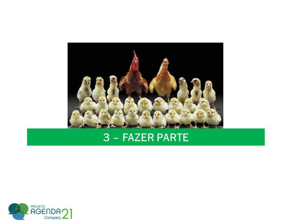 3 – FAZER PARTE
