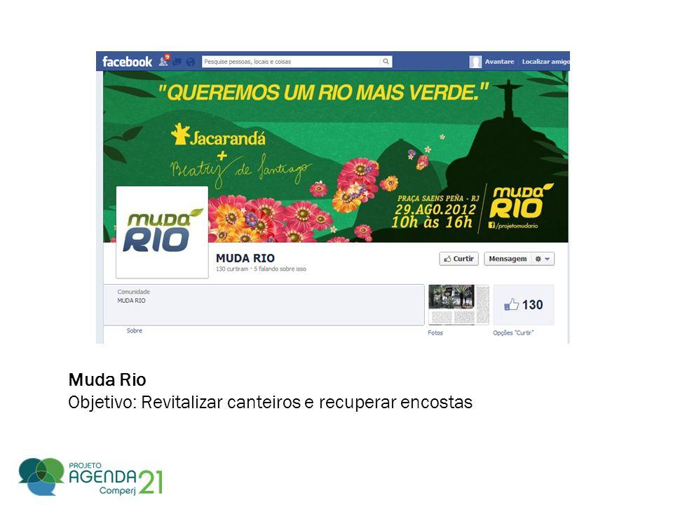 Muda Rio Objetivo: Revitalizar canteiros e recuperar encostas