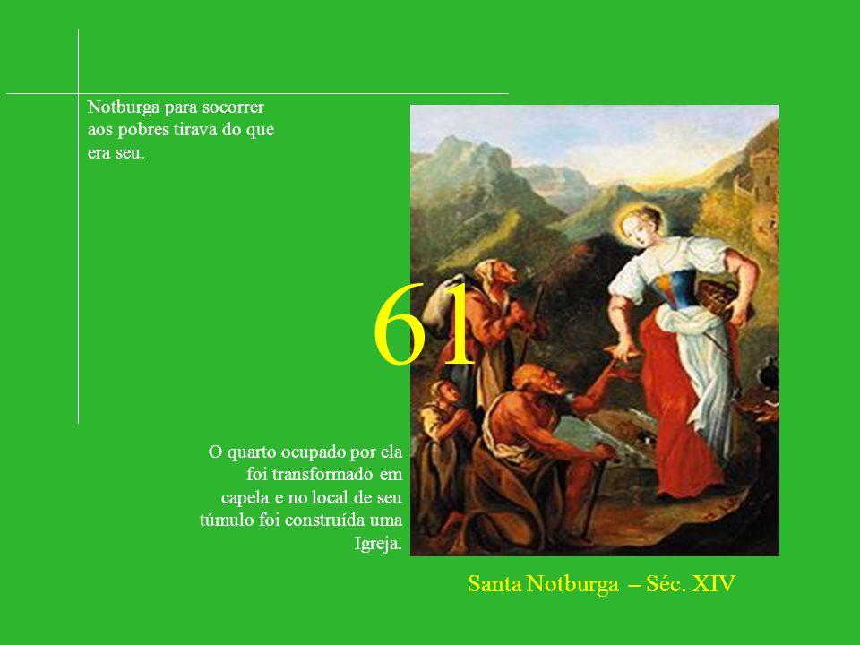 ASSOCIAÇÃO QUERIDOS FILHOS AMAR É... 100 SANTOS EM 2000 ANOS DE CRISTIANISMO 7ª SÉRIE – 61 a 70