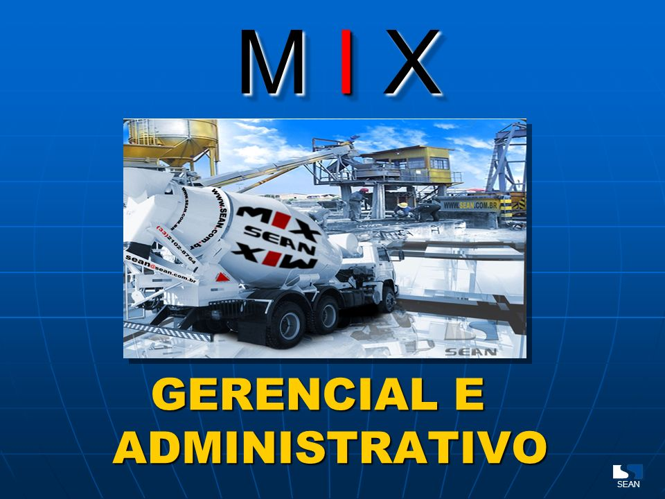 M I X GERENCIAL E ADMINISTRATIVO SEAN