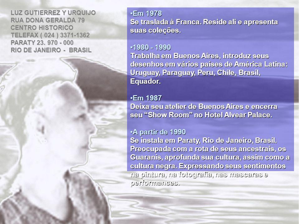 Em 1978 Em 1978 Se traslada à Franca. Reside ali e apresenta suas coleções. 1980 - 1990 1980 - 1990 Trabalha em Buenos Aires, introduz seus desenhos e