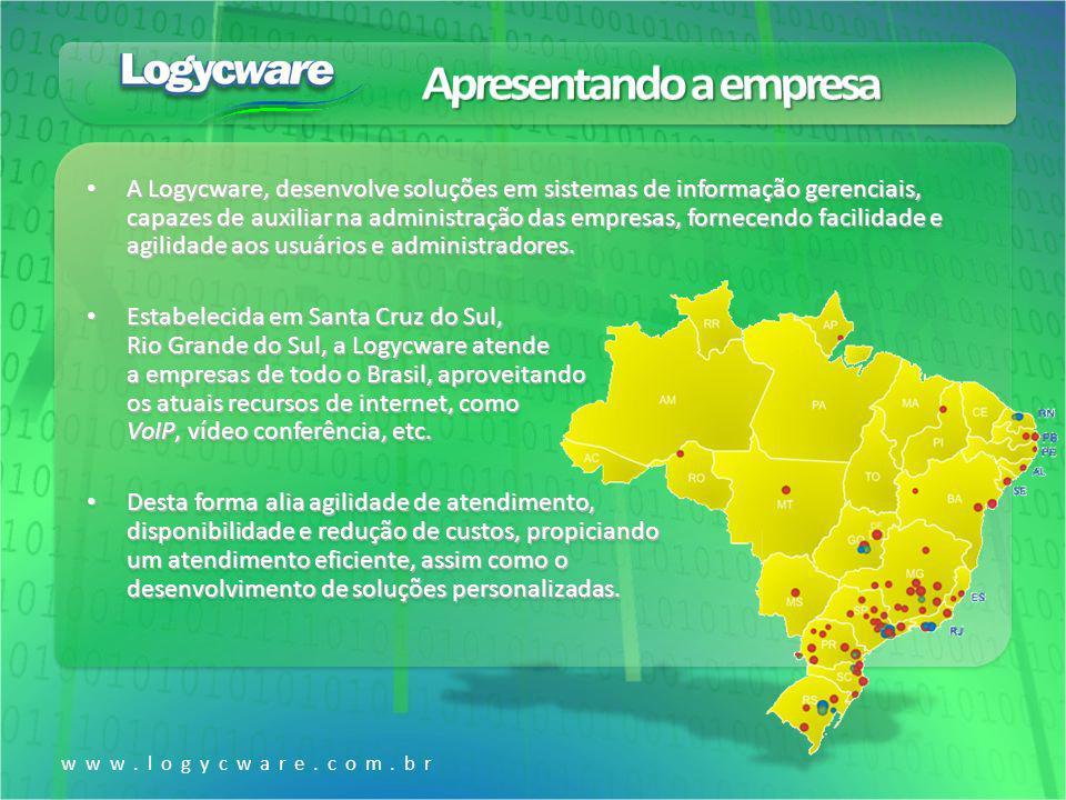 www.logycware.com.br A Logycware, desenvolve soluções em sistemas de informação gerenciais, capazes de auxiliar na administração das empresas, fornece