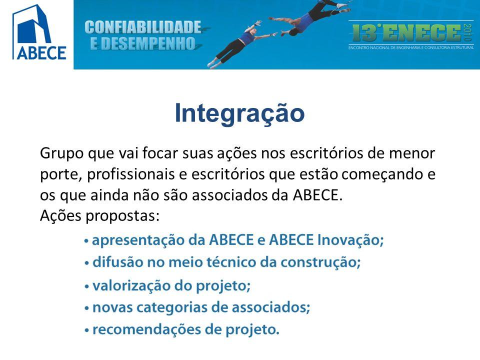 Integração Grupo que vai focar suas ações nos escritórios de menor porte, profissionais e escritórios que estão começando e os que ainda não são associados da ABECE.