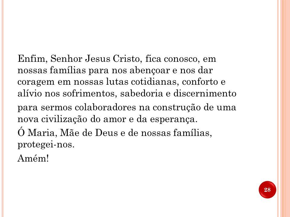 Senhor Jesus Cristo, suscita em nossas famílias, berço da vida e toda vocação, homens e mulheres dispostos a consagrarem-se a Cristo e à Igreja. Que n