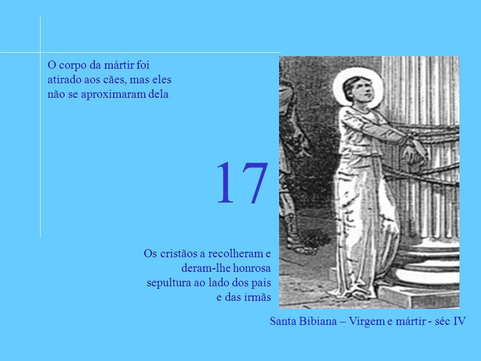 16 Sebastião escolheu ficar para apoiar aos cristãos e o papa lhe disse: pois bem, meu filho, fica na arena da luta como defensor da Igreja de Cristo.