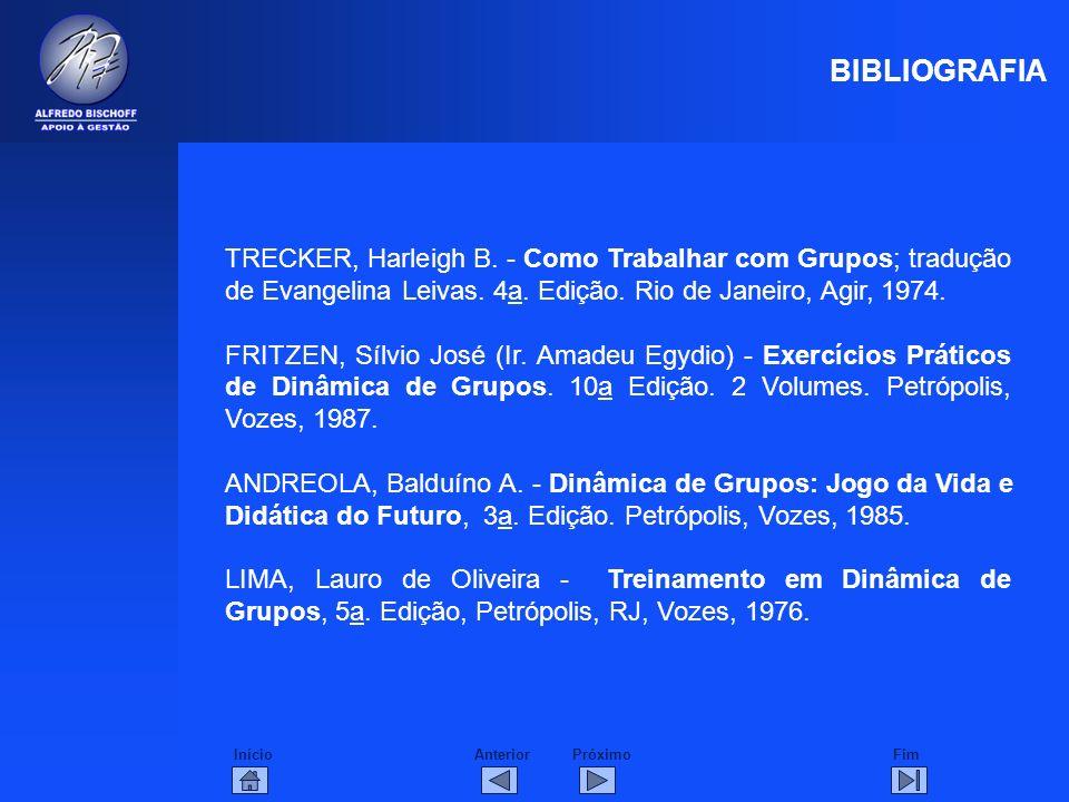 InícioFimAnteriorPróximo TRECKER, Harleigh B. - Como Trabalhar com Grupos; tradução de Evangelina Leivas. 4a. Edição. Rio de Janeiro, Agir, 1974. FRIT