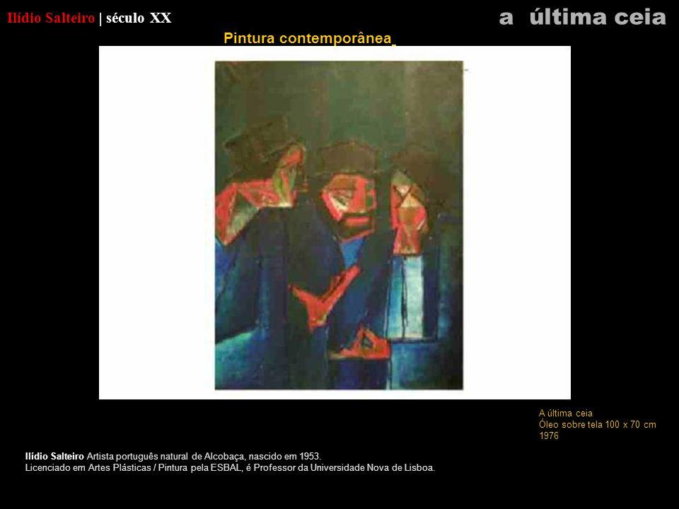 Ilídio Salteiro | século XX Ilídio Salteiro Artista português natural de Alcobaça, nascido em 1953. Licenciado em Artes Plásticas / Pintura pela ESBAL