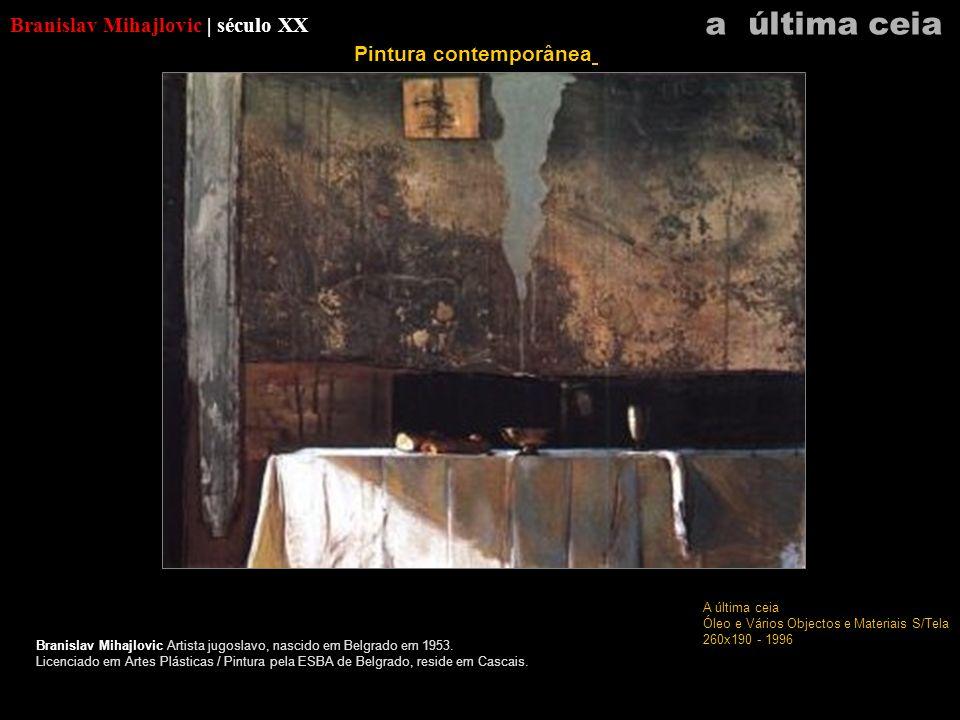 Branislav Mihajlovic | século XX Branislav Mihajlovic Artista jugoslavo, nascido em Belgrado em 1953. Licenciado em Artes Plásticas / Pintura pela ESB