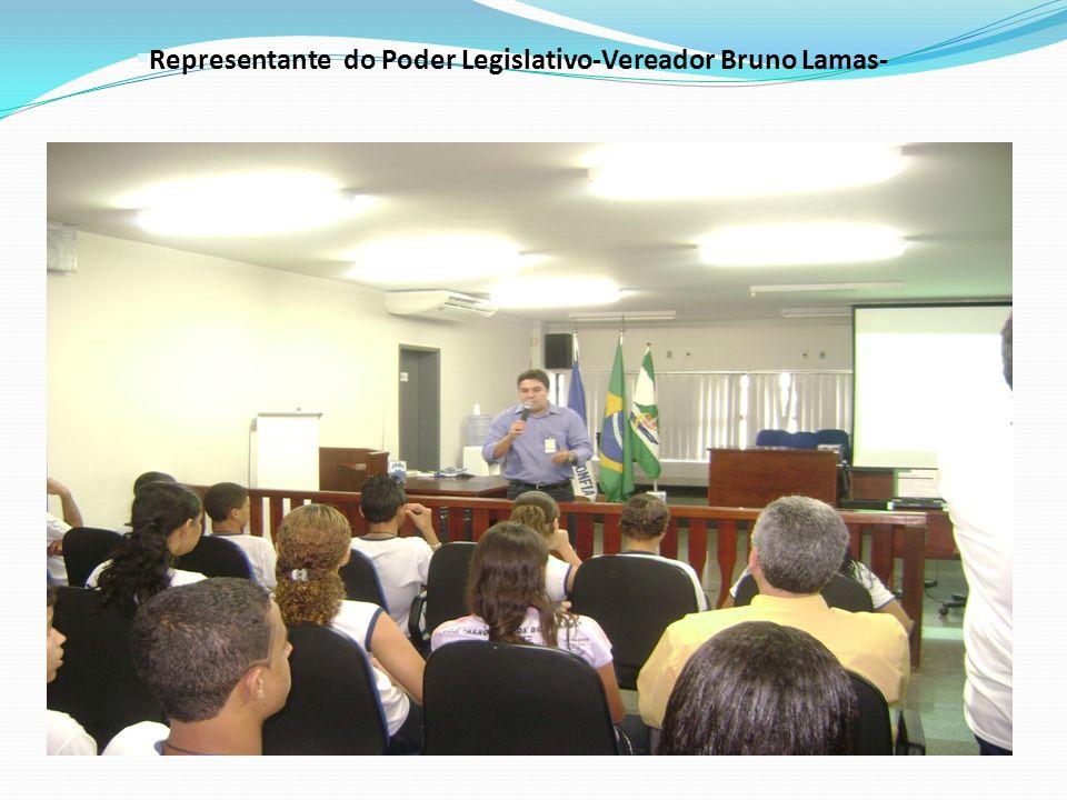 §Representante do Poder Legislativo-Vereador Bruno Lamas-