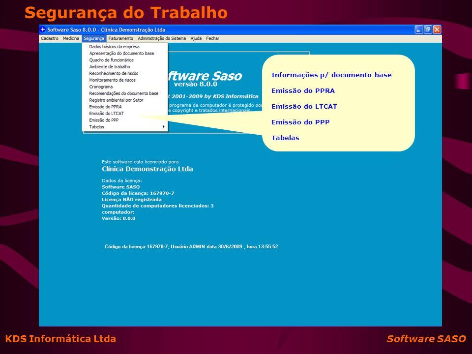 KDS Informática Ltda Software SASO Segurança do Trabalho – Documento Base
