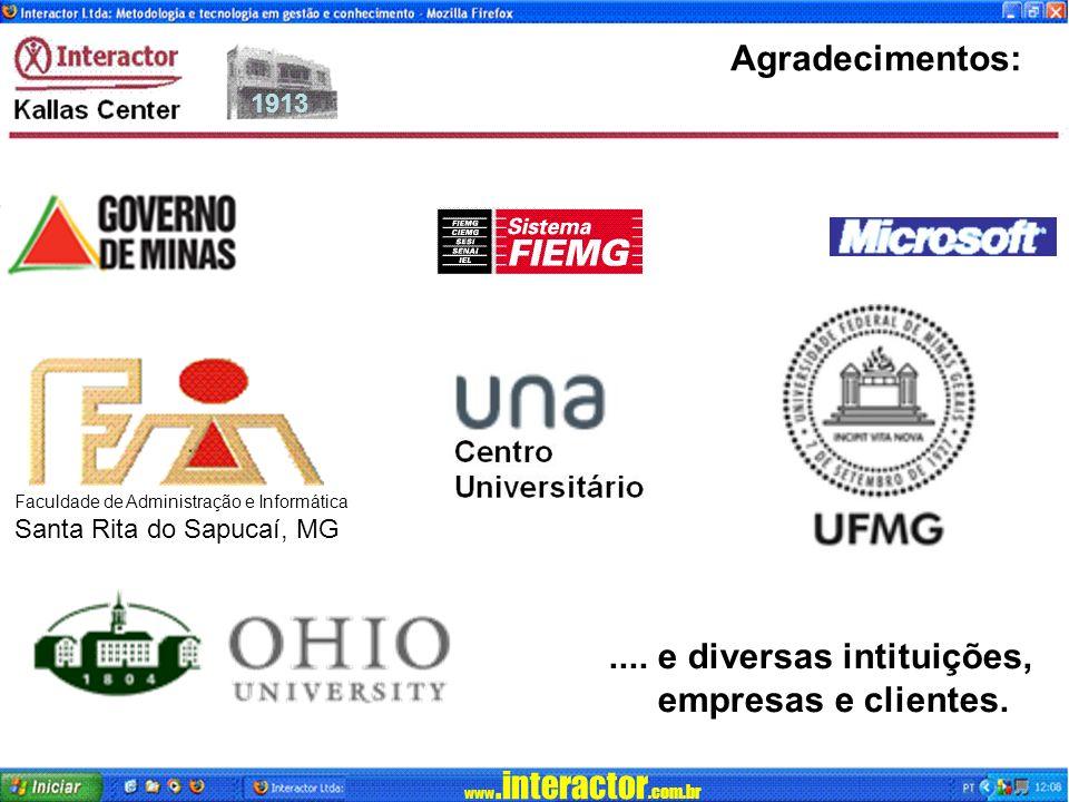 www.interactor.com.br 1913 Agradecimentos:....e diversas intituições, empresas e clientes.