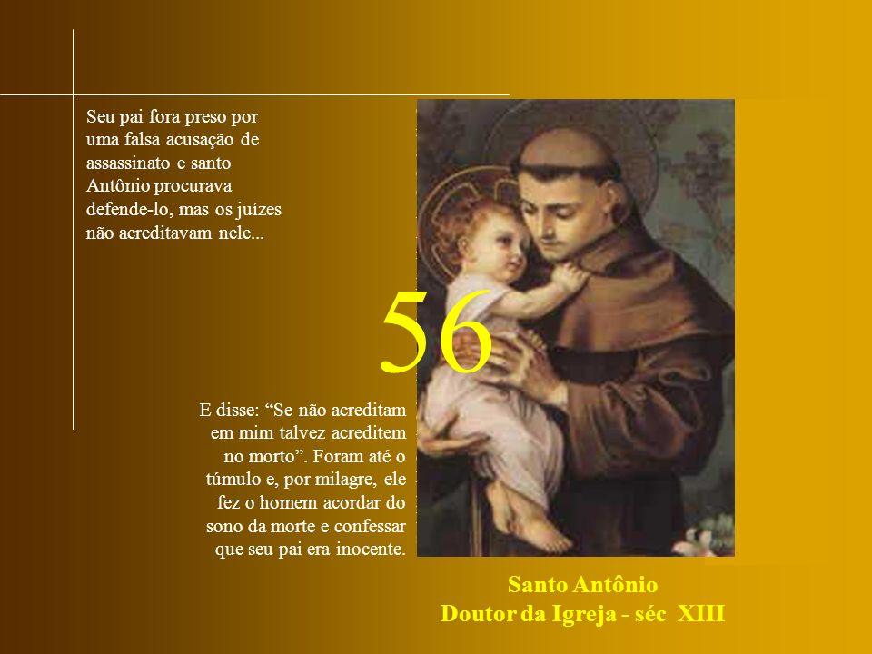 Com 15 anos entrou para a Ordem Agostiniana.