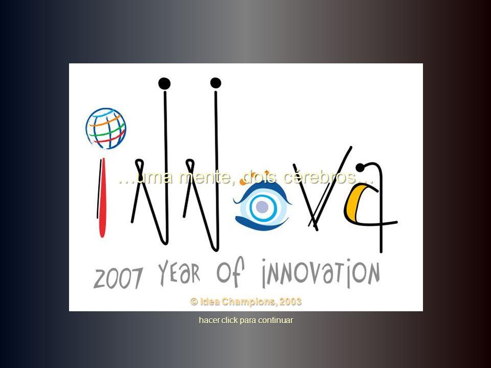 …uma mente, dois cérebros… hacer click para continuar © Idea Champions, 2003