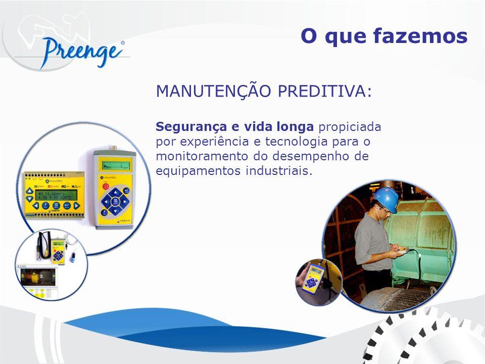 MANUTENÇÃO PREDITIVA: Segurança e vida longa propiciada por experiência e tecnologia para o monitoramento do desempenho de equipamentos industriais. O