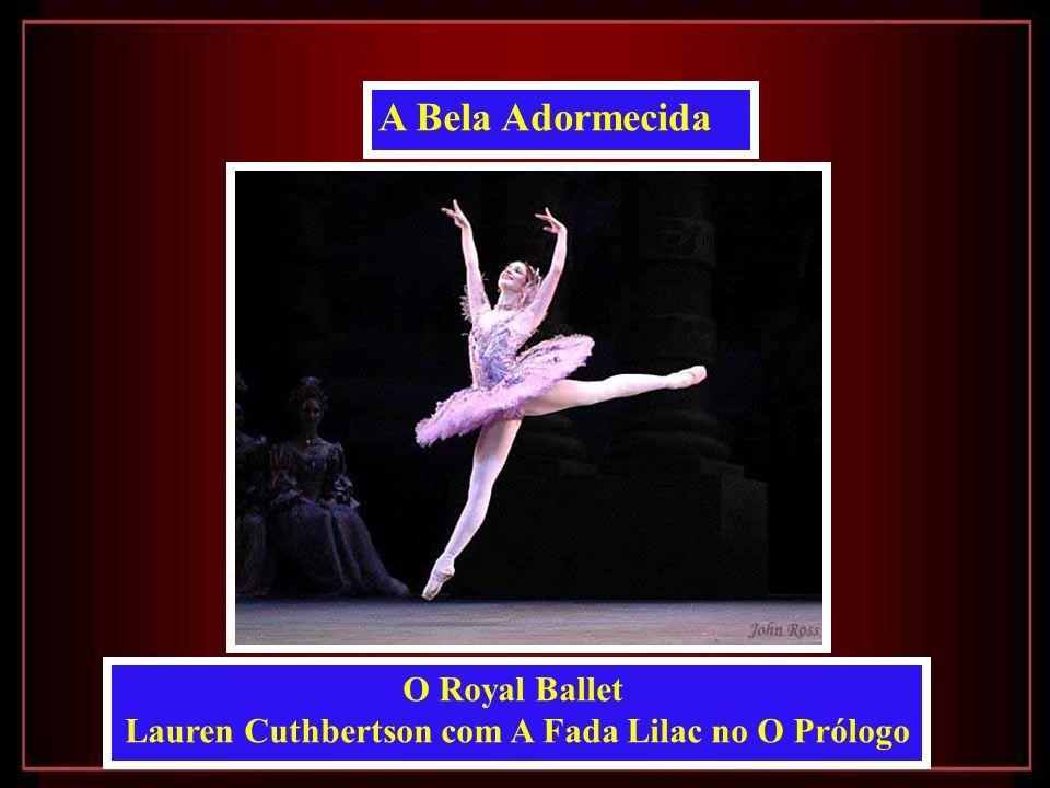 A Bela Adormecida O Royal Ballet Lauren Cuthbertson com A Fada Lilac no O Prólogo