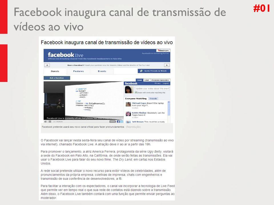 Facebook inaugura canal de transmissão de vídeos ao vivo #01
