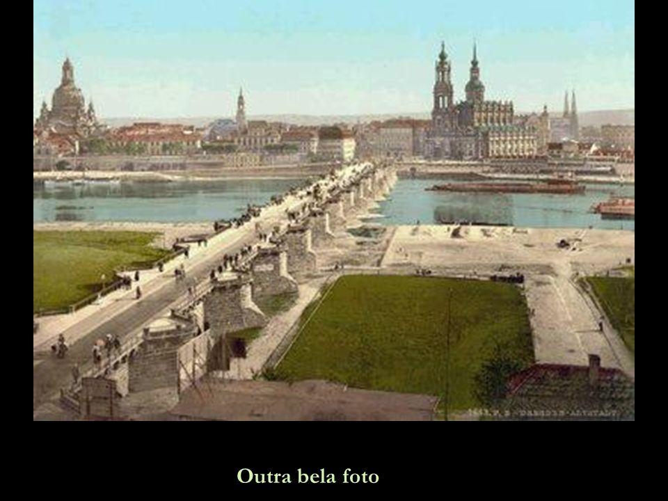 Dresden em 1900. Chamada de A Florença do rio Elba