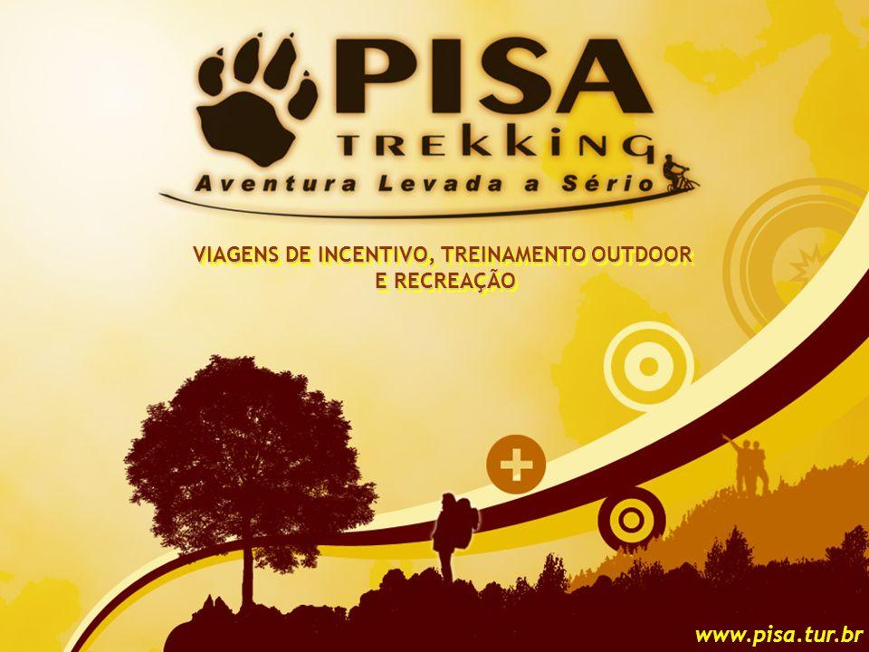 1 www.pisa.tur.br VIAGENS DE INCENTIVO, TREINAMENTO OUTDOOR E RECREAÇÃO VIAGENS DE INCENTIVO, TREINAMENTO OUTDOOR E RECREAÇÃO