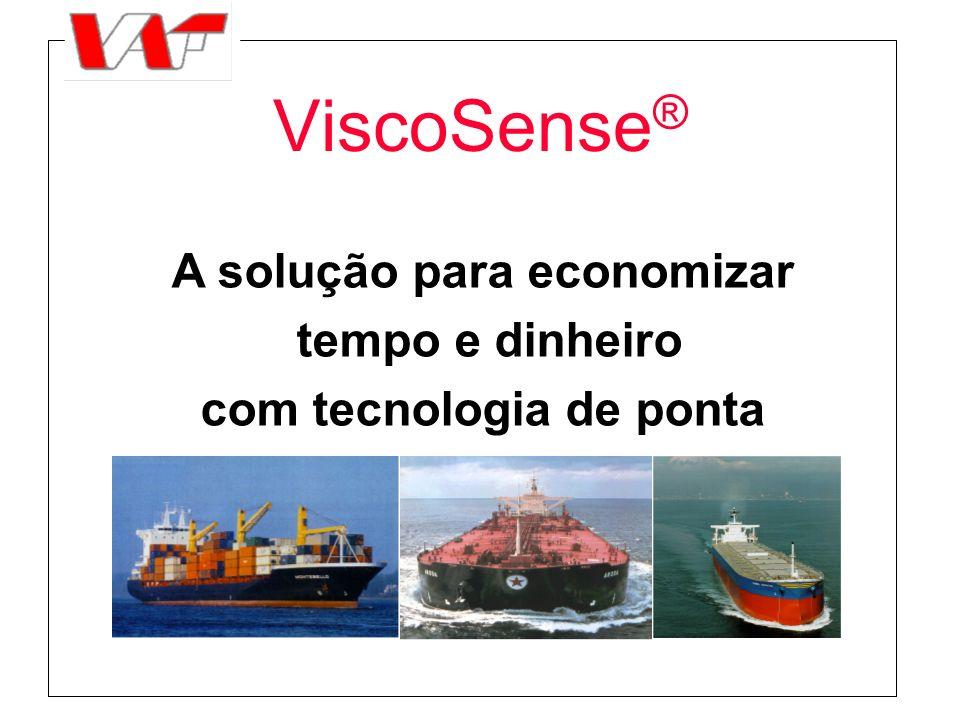 ViscoSense ® A solução para economizar tempo e dinheiro com tecnologia de ponta