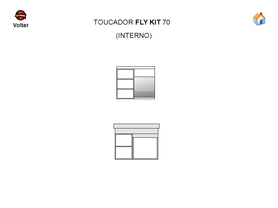TOUCADOR FLY KIT 70 Voltar (INTERNO)