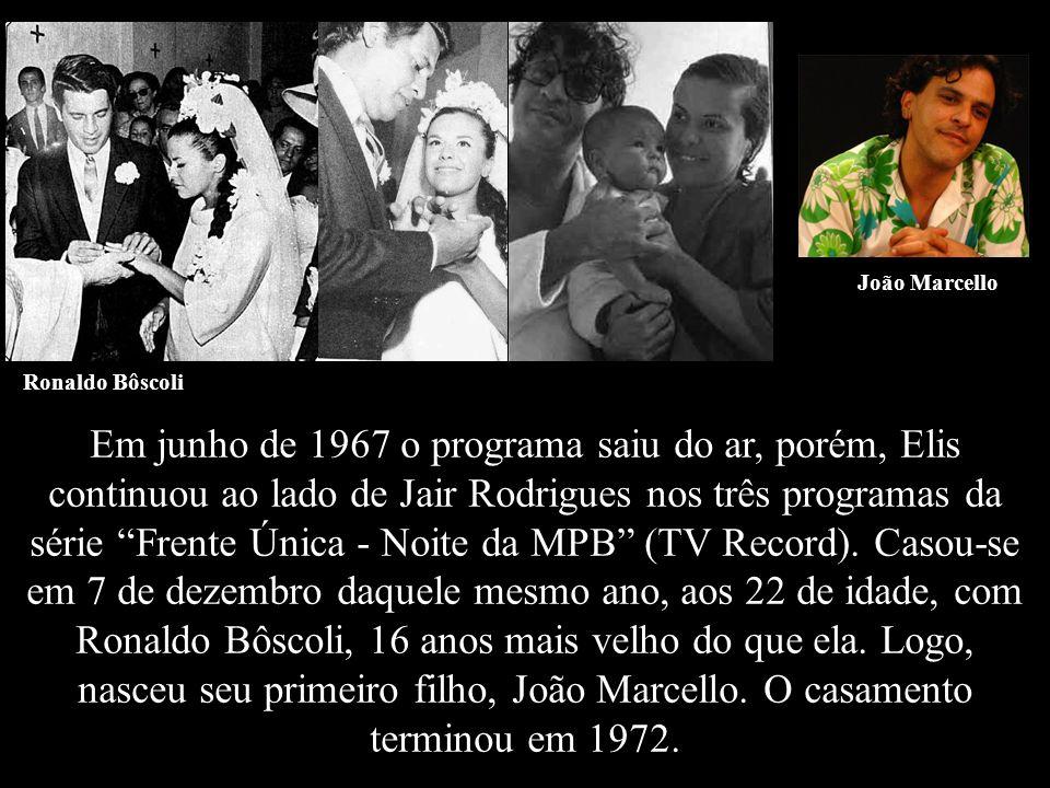 O Fino da Bossa, estreado em 1965 na TV Record. O programa foi o responsável pelo lançamento de diversos artistas e sucessos, como