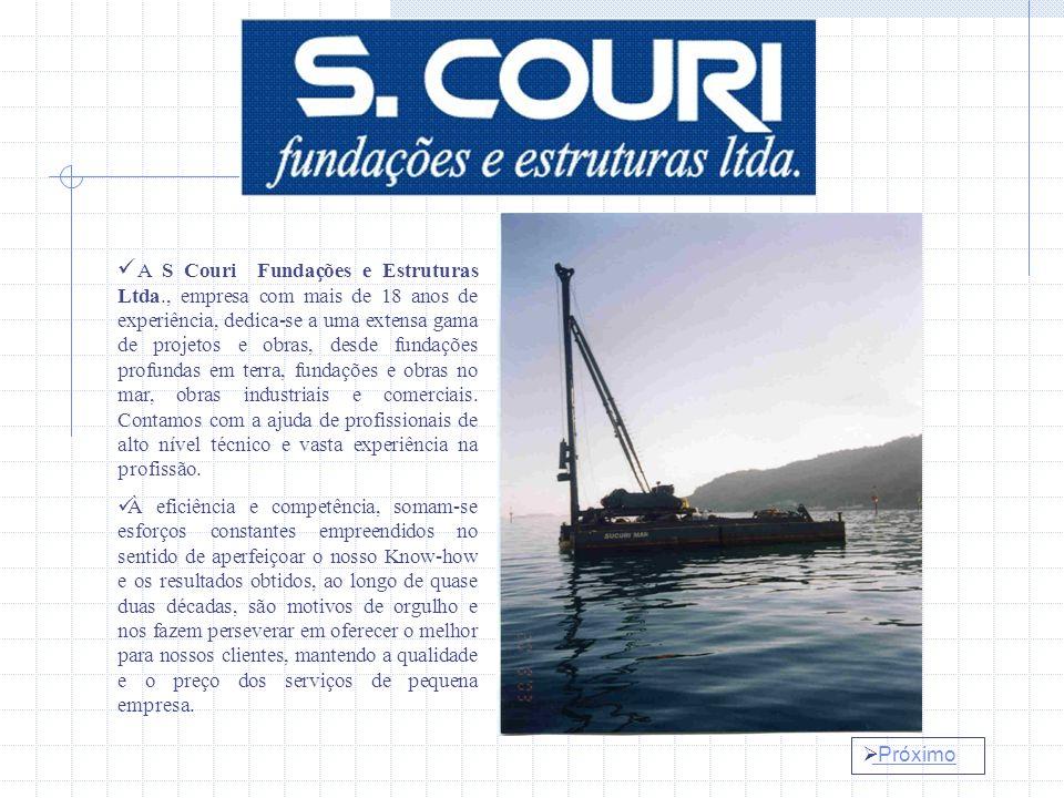 Próximo A S Couri Fundações e Estruturas Ltda., empresa com mais de 18 anos de experiência, dedica-se a uma extensa gama de projetos e obras, desde fundações profundas em terra, fundações e obras no mar, obras industriais e comerciais.