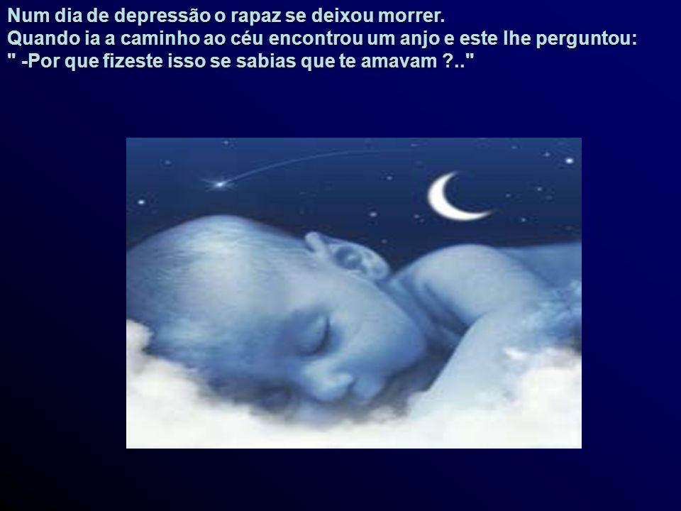 Num dia de depressão o rapaz se deixou morrer.