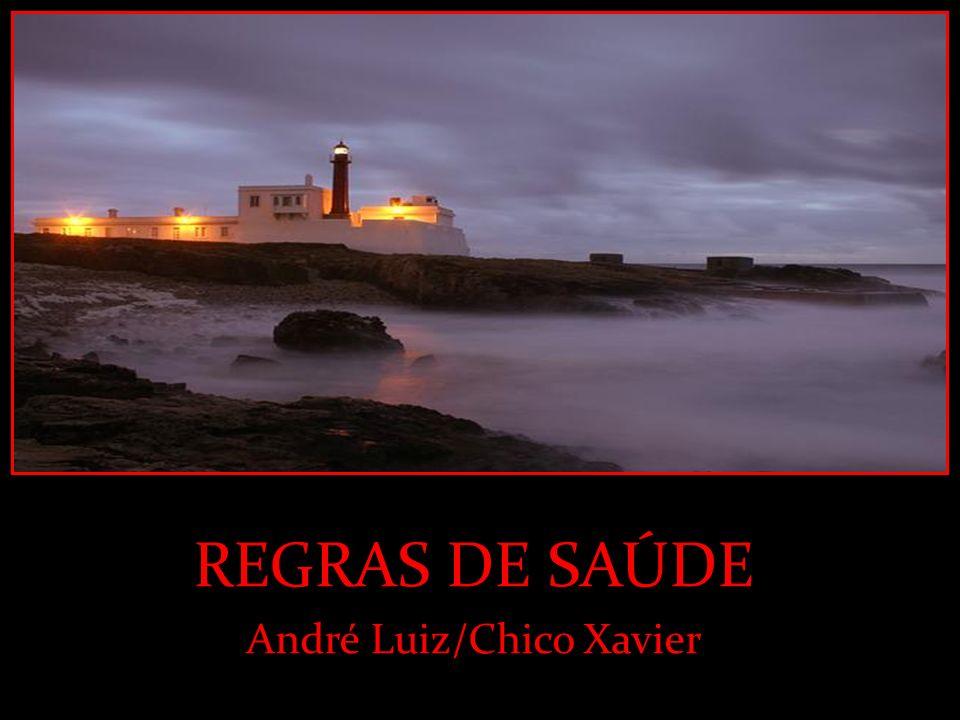 REGRAS DE SAÚDE André Luiz/Chico Xavier