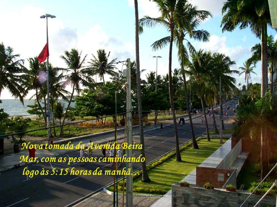 Às 5:15 hrs. da manhã, o sol já brilha e a Avenida Beira Mar fica repleta de pessoas fazendo caminhada e passeios de bicicleta…