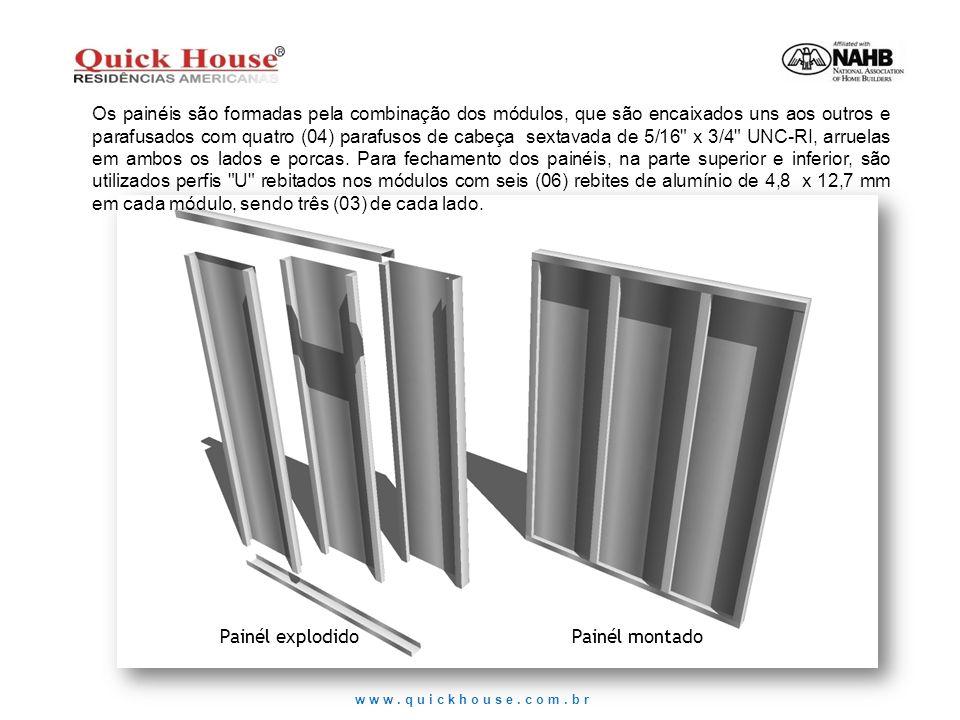 www.quickhouse.com.br Painél explodidoPainél montado Os painéis são formadas pela combinação dos módulos, que são encaixados uns aos outros e parafusa