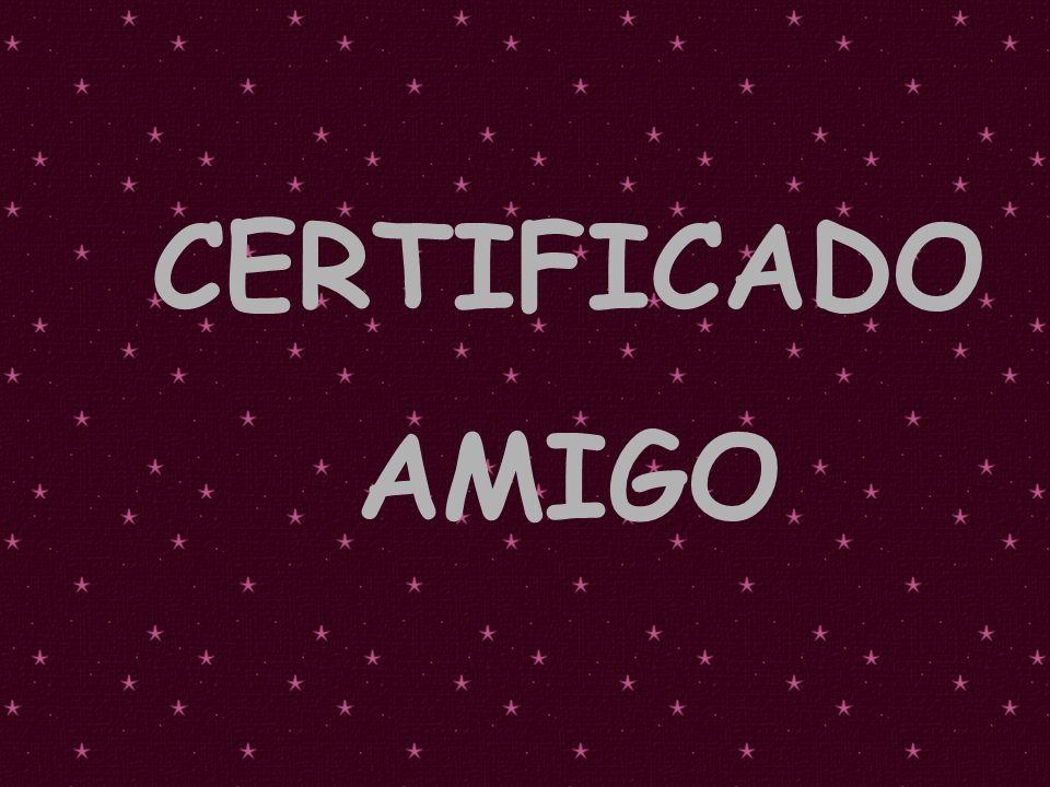 POR FAVOR MANDE DE VOLTA CERTIFICADO AMIGO