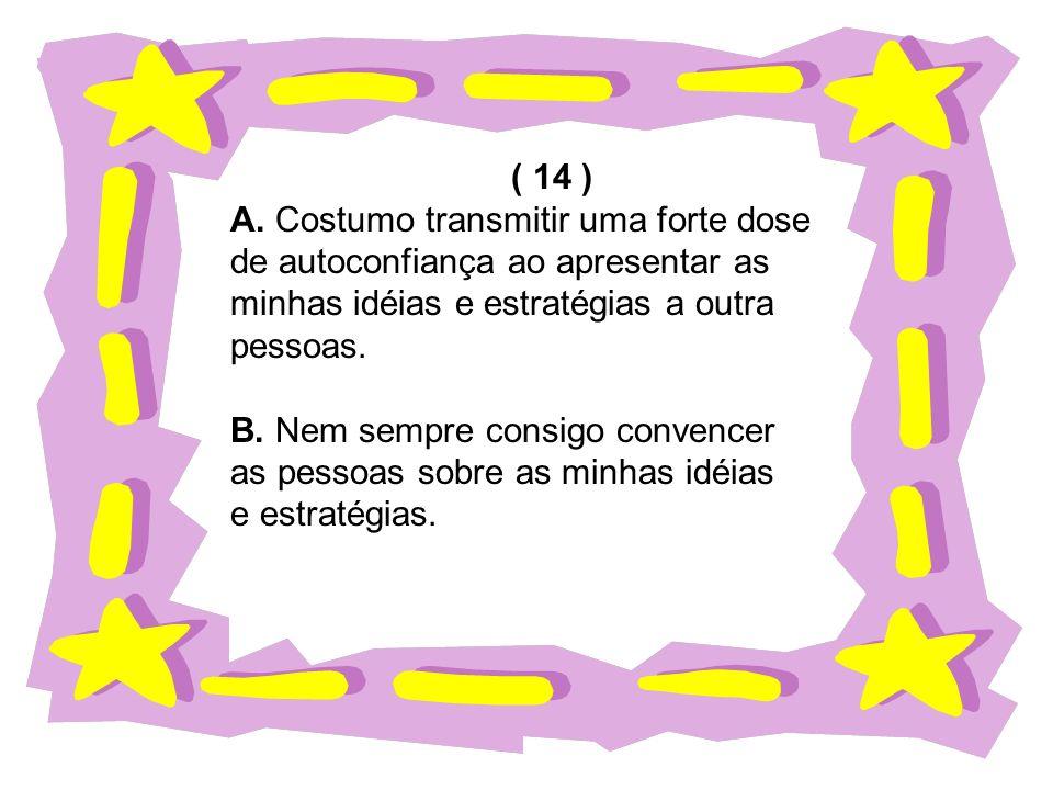 ( 14 ) A.