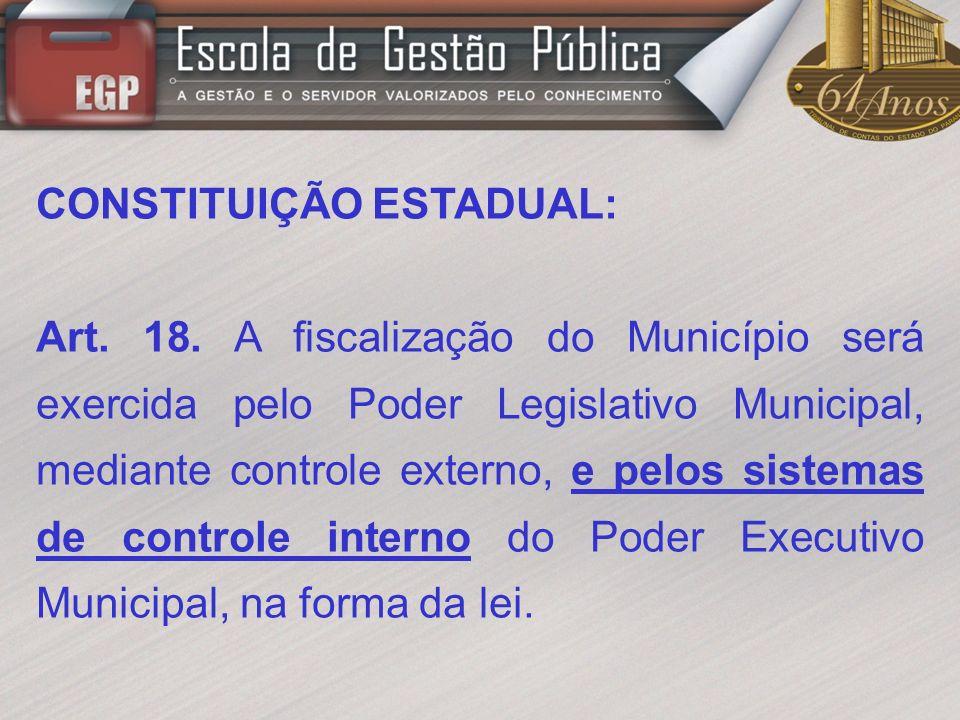 CONSTITUIÇÃO ESTADUAL: Art.78.