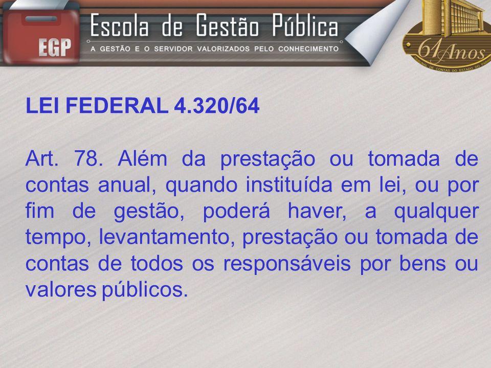 LEI FEDERAL 4.320/64 Art.79.