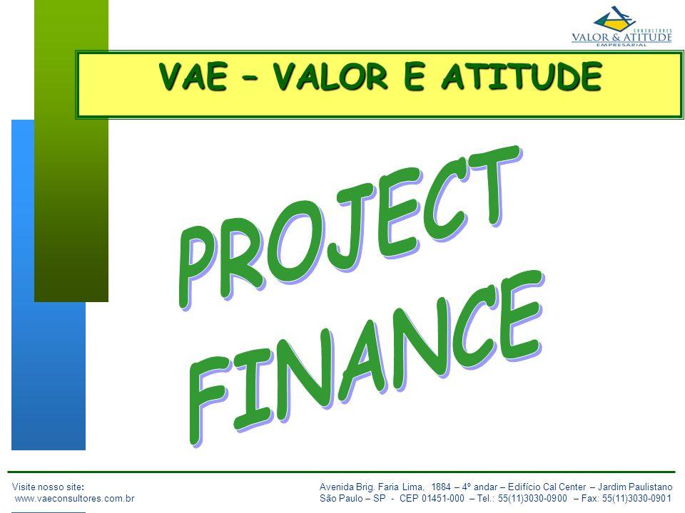 12 IBC OUT/2007 O principal desafio do Project Finance é convergir os interesses dos players no negócio de forma a assegurar que todos aceitem os riscos e retornos possíveis do projeto.