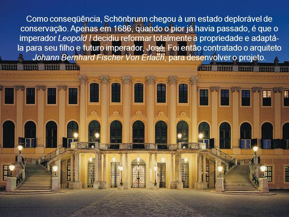 Como conseqüência, Schönbrunn chegou à um estado deplorável de conservação.