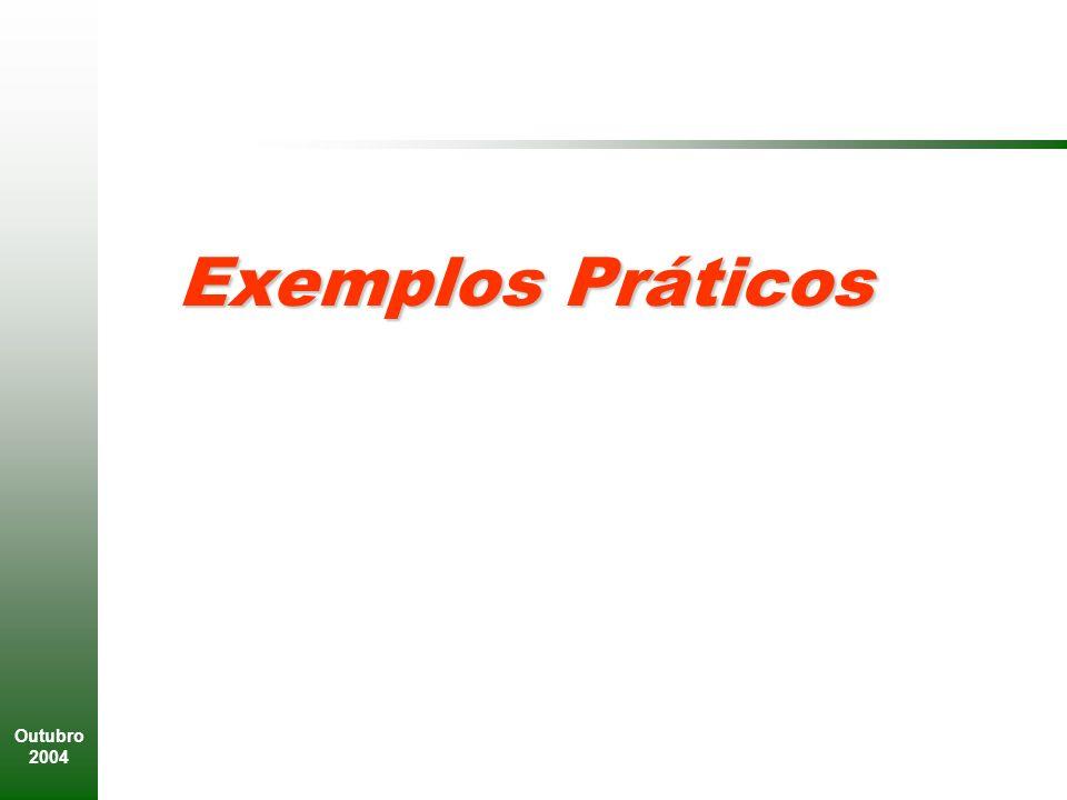 Outubro 2004 Exemplos Práticos
