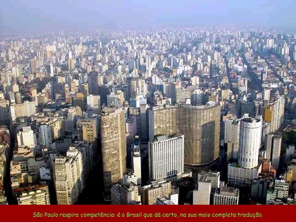 Foi neste caldeirão de culturas que se apurou o tempero inigualável de São Paulo.