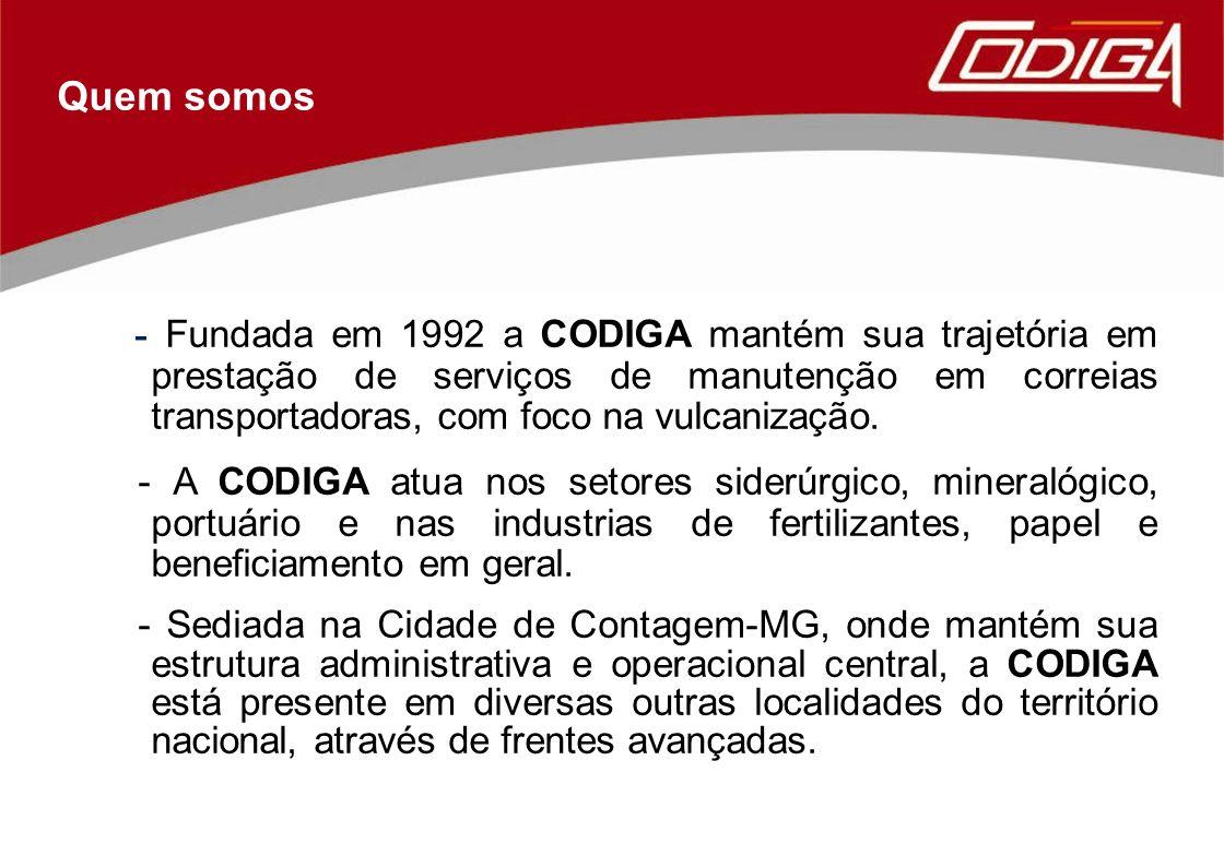 - Fundada em 1992 a CODIGA mantém sua trajetória em prestação de serviços de manutenção em correias transportadoras, com foco na vulcanização. - A COD