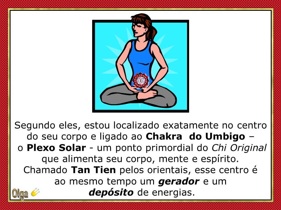 Agora, finalmente, vamos falar sobre o papel energético que exerço em seu corpo, um segredo antes só conhecido pelos Taoístas!