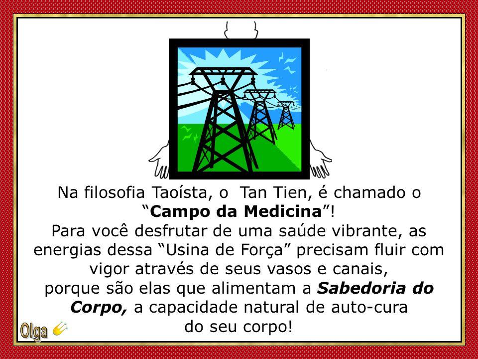 O Tan Tien recebe, processa e transforma as Energias dos Planos Universal, Humano e da Terra, em Energia Vital para o corpo.